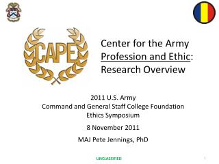 Center for the Army  Profession and Ethic :  Research Overview