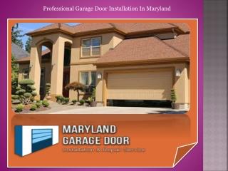 Professional Garage Door Installation In Maryland