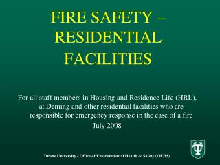 FIRE SAFETY   RESIDENTIAL FACILITIES