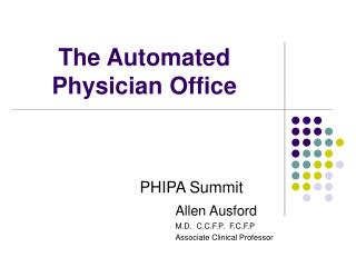 The Automated Physician Office