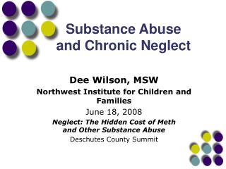 Substance Abuse and Chronic Neglect