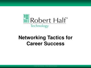 Networking Tactics for  Career Success