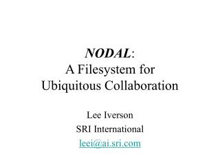 NODAL: A Filesystem for Ubiquitous Collaboration
