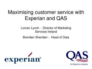 Maximising customer service with Experian and QAS
