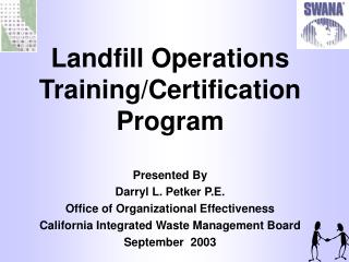 Landfill Operations Training/Certification Program