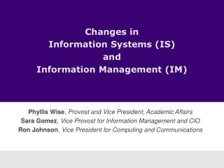 Changes in  Information Systems (IS)  and  Information Management (IM)