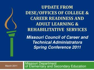 Update from  DESE/Offices of College & Career Readiness and Adult Learning & Rehabilitative  Services