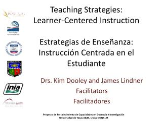 Teaching Strategies: Learner-Centered  Instruction Estrategias  de  Enseñanza : Instrucción Centrada  en el  Estudiante