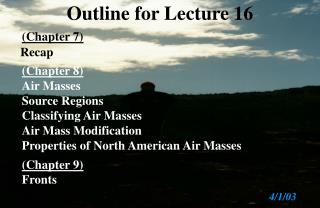 Outline for Lecture 16