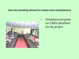 Inter-city marketing network for women micro-entrepreneurs