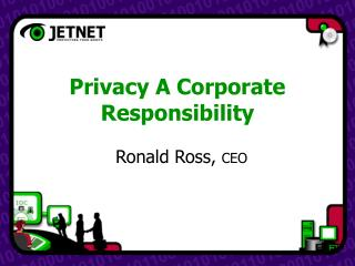 Privacy A Corporate Responsibility