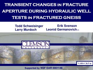 TRANSIENT CHANGES in FRACTURE APERTURE DURING HYDRAULIC WELL TESTS in FRACTURED GNEISS
