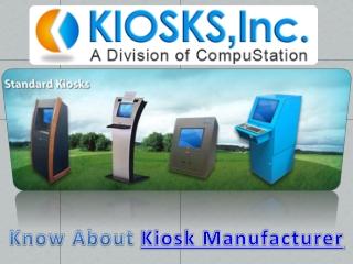 Kiosk Manufacturer
