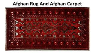 Afghan Rug And Afghan Carpet