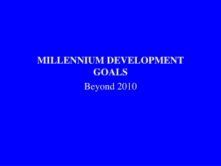 THE MILLENNIUM DEVELOPMENT GOALS AND HEALTH