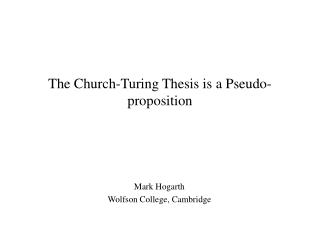 The Church-Turing Thesis is a Pseudo-proposition