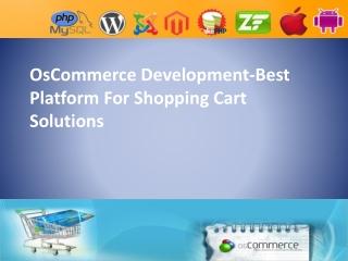 OsCommerce Development-Platform For Shopping Cart Solutions