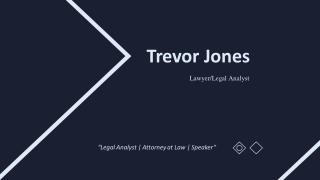 Trevor Jones - A Member of Different Bar Associations