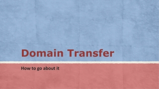 Domain Transfer - How to go about it