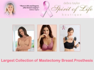 Largest Collection of Mastectomy Breast Prosthesis