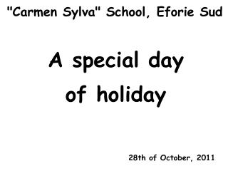A special day of holiday