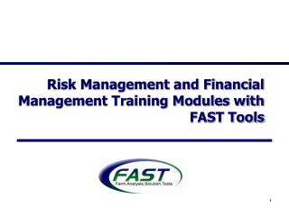 Risk Management and Financial Management Training Modules with FAST Tools