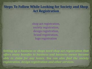 Follow While Looking for Society and Shop Act Registration