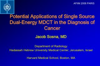 Potential Applications of Single Source Dual-Energy MDCT in the Diagnosis of Cancer