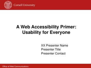 A Web Accessibility Primer: Usability for Everyone