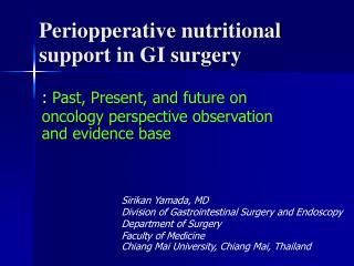 Periopperative nutritional support in GI surgery