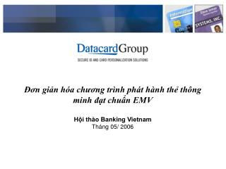 on gin h a chuong tr nh ph t h nh th th ng minh dt chun EMV   Hi th o Banking Vietnam Th ng 05