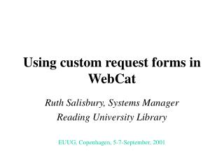 Using custom request forms in WebCat