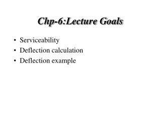 Chp-6:Lecture Goals