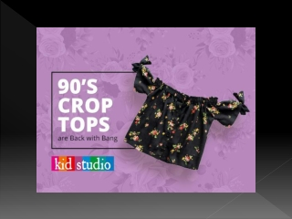 '90s Style Crop Tops for Girls | Kid Fashion
