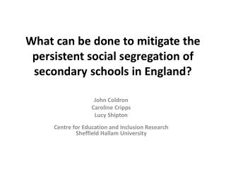 What can be done to mitigate the persistent social segregation of secondary schools in England?