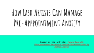 How Lash Artists Can Manage Pre-Appointment Anxiety