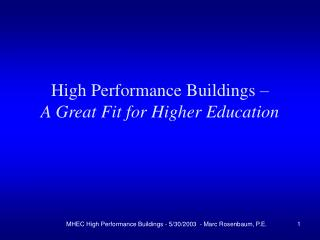 High Performance Buildings – A Great Fit for Higher Education