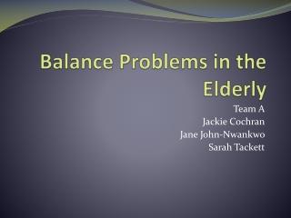Balance Problems in the Elderly