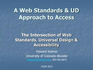 A Web Standards & UD Approach to Access