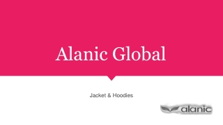 Trendy Wholesale jacket & Hoodies Manufacturer From Alanic Global