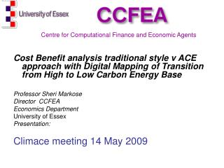Cost Benefit analysis traditional style v ACE approach with Digital Mapping of Transition from High to Low Carbon Energy