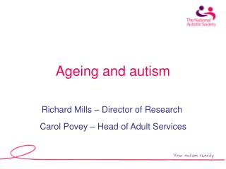 Ageing and autism