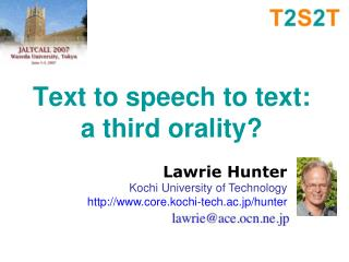 Text to speech to text:  a third orality?