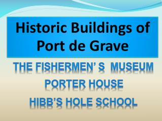 Historic Buildings of Port de Grave