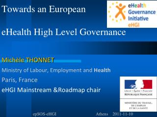 Towards an European  eHealth High Level Governance