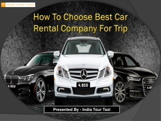 How To Choose Best Car Rental Company For Trip