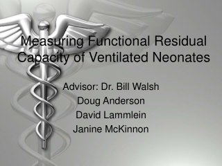 Measuring Functional Residual Capacity of Ventilated Neonates