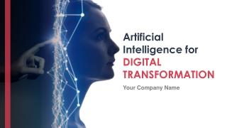 Artificial Intelligence For Digital Transformation Powerpoint Presentation Slides