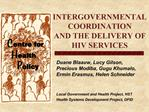 INTERGOVERNMENTAL  COORDINATION  AND THE DELIVERY OF HIV SERVICES