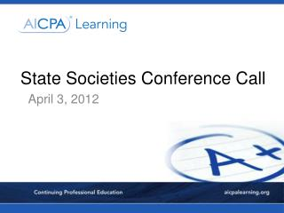 State Societies Conference Call